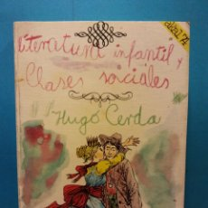 Livres d'occasion: LITERATURA INFANTIL Y CLASES SOCIALES. HUGO CERDA. AKAL EDITOR. Lote 192113815