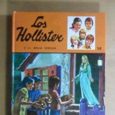 Livres d'occasion: Nº 14 - LOS HOLLISTER Y LA BRUJA DORADA - JERRY WEST - TORAY - 1979. Lote 192735656