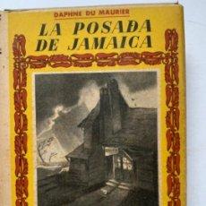 Libros de segunda mano: LA POSADA DE JAMAICA . Lote 193816607