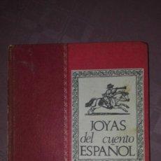 Libros de segunda mano: JOYAS DEL CUENTO ESPAÑOL. Lote 194210210