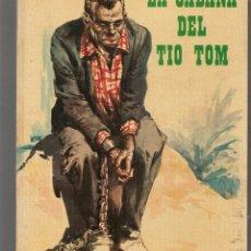 Libros de segunda mano: LA CABAÑA DEL TIO TOM. COLECCIÓN CRIS. EDITORIAL FHER, 1976. (ST/MG/BL3). Lote 194531433