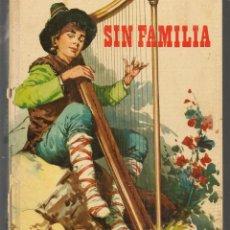Libros de segunda mano: SIN FAMILIA. COLECCIÓN CRIS. EDITORIAL FHER, 1976. (ST/MG/BL3). Lote 194531783