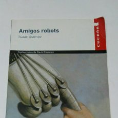 Libros de segunda mano: AMIGOS ROBOTS CUCAÑA VICENS VIVES. Lote 194541143