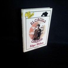 Libros de segunda mano: EDGAR WALLACE - EL CIRCULO CARMESI - COLECCIÓN TUS LIBROS, ANAYA 1ª EDICIÓN 1988. Lote 194543512