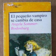 Libros de segunda mano: EL PEQUEÑO VAMPIRO SE CAMBIA DE CASA, POR ANGELA SOMMER-BODENBURG (ALFAGUARA, 1991).. Lote 194729468