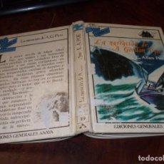 Libros de segunda mano: TUS LIBROS MARINEROS ANAYA Nº 19 LA NARRACIÓN DE A. GORDON PYM. E. ALLAN POE. 1ª ED. OCTUBRE 1982. Lote 194731115