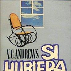 Libros de segunda mano: SI HUBIERA ESPINAS - V. C. ANDREWS. Lote 194867197