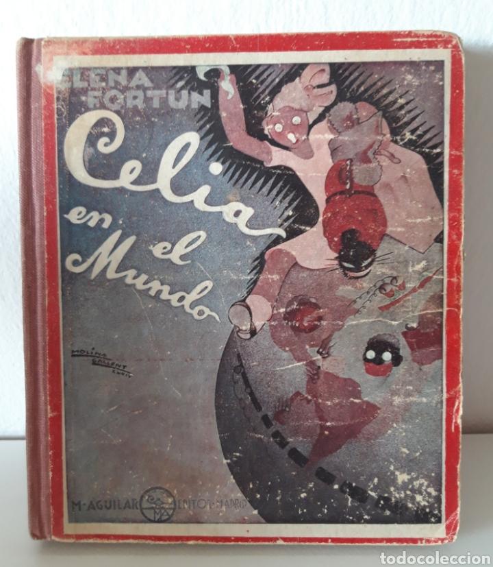 Libros de segunda mano: ELENA FORTÚN. CELIA EN EL MUNDO Y CELIA Y SUS AMIGOS. ED. AGUILAR 1943. DE REGALO, ANY ES FANTÁSTICA - Foto 2 - 194914446