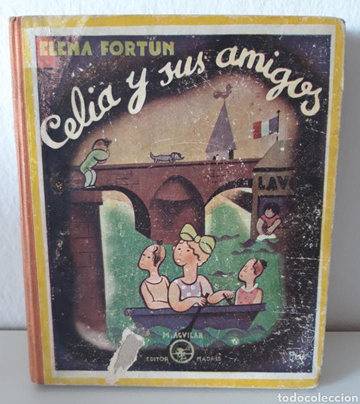 Libros de segunda mano: ELENA FORTÚN. CELIA EN EL MUNDO Y CELIA Y SUS AMIGOS. ED. AGUILAR 1943. DE REGALO, ANY ES FANTÁSTICA - Foto 3 - 194914446