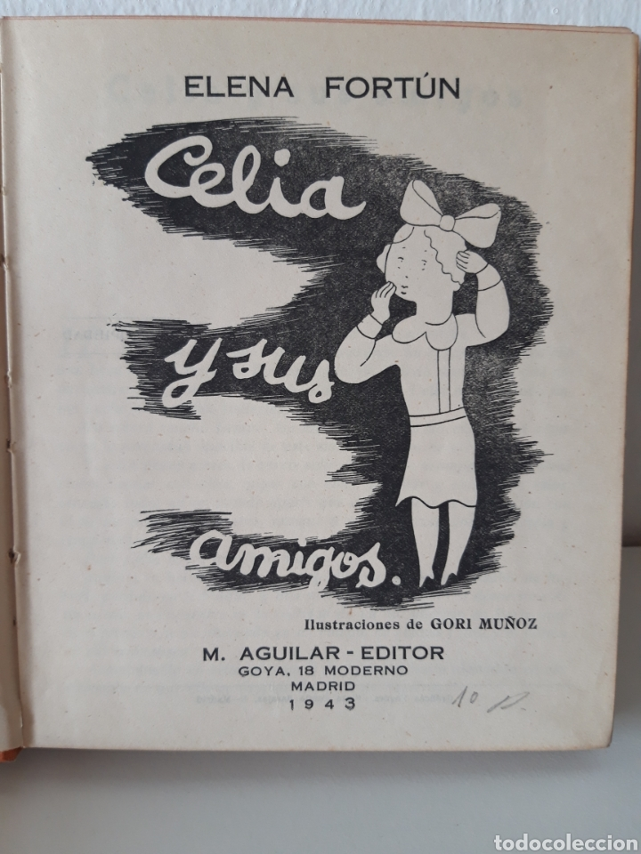 Libros de segunda mano: ELENA FORTÚN. CELIA EN EL MUNDO Y CELIA Y SUS AMIGOS. ED. AGUILAR 1943. DE REGALO, ANY ES FANTÁSTICA - Foto 4 - 194914446