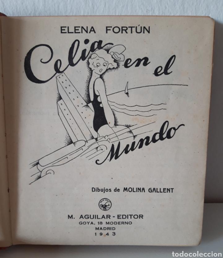 Libros de segunda mano: ELENA FORTÚN. CELIA EN EL MUNDO Y CELIA Y SUS AMIGOS. ED. AGUILAR 1943. DE REGALO, ANY ES FANTÁSTICA - Foto 5 - 194914446
