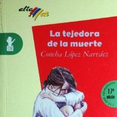 Libros de segunda mano: LA TEJEDORA DE LA MUERTE / CONCHA LÓPEZ. MADRID : EDITORIAL BRUÑO, 2007. (ALTA AR : MISTERIO ; 84).. Lote 194952651