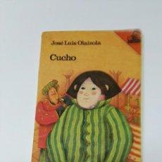Libros de segunda mano: CUCHO JOSÉ LUIS OLAIZOLA. Lote 194962956
