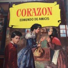 Libros de segunda mano: CORAZÓN. COLECCIÓN HISTORIAS SELECCIÓN BRUGUERA 1959. Lote 194970507