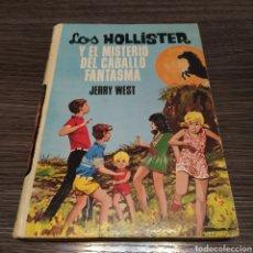 Libros de segunda mano: LOS HOLLISTER Y EL MISTERIO DEL CABALLO FANTASNMA JERRY WEST 31 TORAY. Lote 195031978
