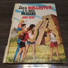Libros de segunda mano: LOS HOLLISTER Y EL ÍDOLO MEJICANO JERRY WEST TORAY 32 MEXICANO. Lote 195032388