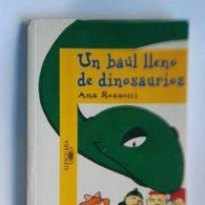 Libros de segunda mano: UN BAÚL LLENO DE DINOSAURIOS. Lote 195035475