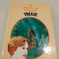 Libros de segunda mano: TRIXIE EL MISTERIO DEL SASQUATH KATHRYN KENNY. Lote 195036975