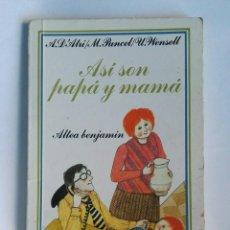 Libros de segunda mano: ASÍ SON PAPÁ Y MAMÁ. Lote 195037715