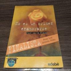 Libros de segunda mano: NO ES UN CRIMEN ENAMORARSE JOSÉ MARÍA PLAZA EDEBE. Lote 195046482