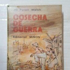 Libri di seconda mano: LIBRO / JILL PATON WALSH / COSECHA DE GUERRA 1976. Lote 195244450