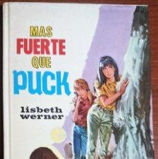 Libros de segunda mano: MAS FUERTE QUE PUCK - LISBETH WERNER. Lote 195322537
