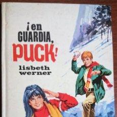Libros de segunda mano: ¡EN GUARDIA, PUCK! - LISBETH WERNER. Lote 195322626