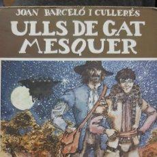 Libros de segunda mano: ULLS DE GAT MESQUER. Lote 195337017