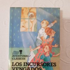 Libros de segunda mano: LOS INCURSORES VENGADOS, MARY NORTON, ALTEA JUNIOR, AVENTURAS/CLÁSICOS, Nº 137, 1988. Lote 195341465