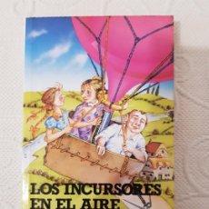 Libros de segunda mano: LOS INCURSORES EN EL AIRE, MARY NORTON, ALTEA JUNIOR, AVENTURAS/CLÁSICOS, Nº 116, 1987. Lote 195341798