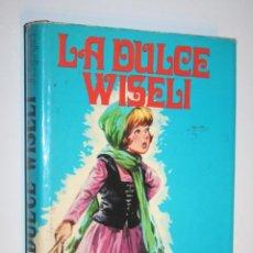 Libros de segunda mano: LA DULCE WISELI + LOS NIÑOS GRITLI (JUANA SPYRI); LIBRO TAPAS CARTONÉ *** PRODUC. EDITORIALES (1976). Lote 195374577
