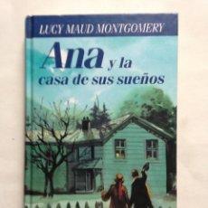 Libros de segunda mano: ANA Y CADA SUS SUEÑOS / LUCY M. MONTGOMERY TEJAS VERDES. Lote 195388343