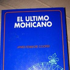 Libros de segunda mano: EL ÚLTIMO MOHICANO- JAMES FENIMORE COOPER. Lote 196079310