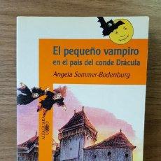 Livres d'occasion: EL PEQUEÑO VAMPIRO EN EL PAÍS DEL CONDE DRÁCULA(ANGELA SOMMER-BODENBURG)COLECCIÓN PEQUEÑO VAMPIRO. Lote 197112613