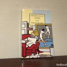 Libros de segunda mano: TINTIN EN EL NUEVO MUNDO. FREDERIC TUTEN . MUCHNIK EDITORES.. Lote 197130952