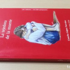 Livres d'occasion: LA TEJEDORA DE LA MUERTE - CONCHA LOPEZ NARVAEZ - BRUÑOK405. Lote 197235456