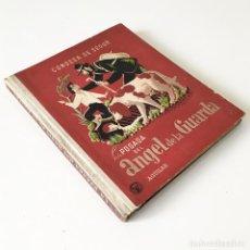 Libros de segunda mano: LA POSADA DEL ÁNGEL DE LA GUARDA - CONDESA DE SEGUR - AGUILAR EDITOR MADRID. Lote 197688988