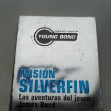 Libros de segunda mano: MISIÓN SILVERFIN - LAS AVENTURAS DEL JOVEN JAMES BOND - CHARLES HIGSON - YOUNG BOND 01 DESTINO 2006. Lote 197846040