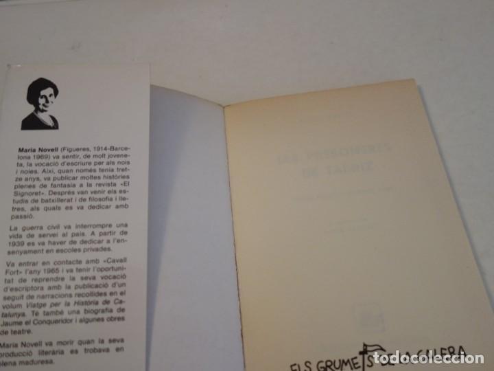 Libros de segunda mano: MARIA NOVELL. LES PRESONERES DE TABRIZ. PREMI FOLCH I TORRES 1966. ELS GRUMETS DE LA GALERA - Foto 2 - 197861170