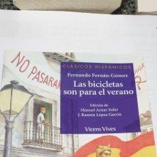 Libros de segunda mano: LAS BICICLETAS SON PARA EL VERANO . FERNANDO FERNÁN GOMEZ. Lote 199259090