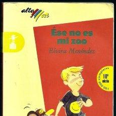 Libros de segunda mano: ESE NO ES MI ZOO (ELVIRA MENÉNDEZ) / ALTAMAR-HUMOR, 66 - BRUÑO | ISBN 9788421620601. Lote 100661259
