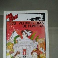 Libros de segunda mano: LOS ÚLTIMOS DÍAS DE POMPEYA - EDWARD BULWER-LYTTON. ANAYA TUS LIBROS 91. Lote 199559011