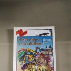 Libros de segunda mano: EL REY ARTURO Y SUS CABALLEROS - HOWARD PYLE. ANAYA TUS LIBROS 145. Lote 199559177