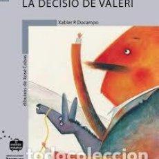 Libros de segunda mano: LA DECISIO DE VALERI. XABIER P. DOCAMPO. DIBUIXOS DE XOSE COBAS. Lote 200159002