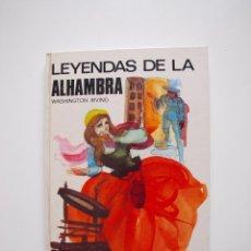 Libros de segunda mano: LEYENDAS DE LA ALHAMBRA - WASHINGTON - COLECCIÓN SAETA (Nº 30) - EDICIONES SUSAETA 1975. Lote 203261473