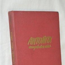 Libros de segunda mano: 1ª EDICIÓN 1955, ANTOÑITA LA FANTÁSTICA, CUMPLIÓ DIEZ AÑOS / BORITA CASAS / DIBUJOS ZARAGÜETA, GILSA. Lote 203584845
