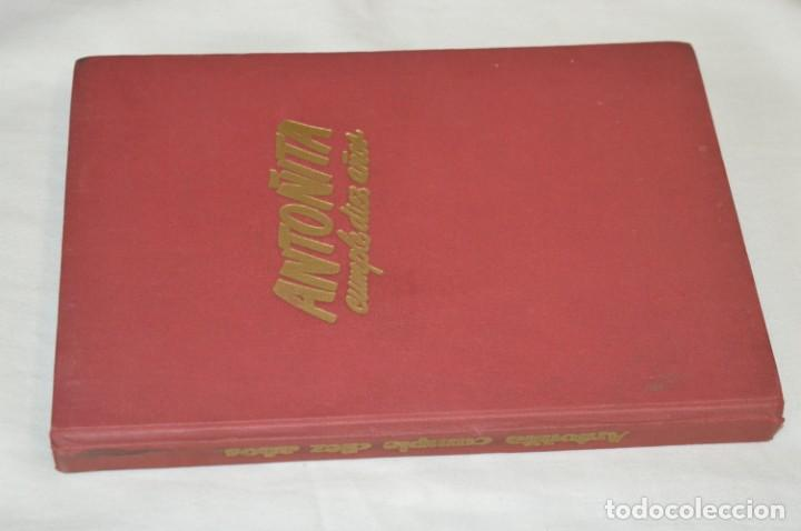 Libros de segunda mano: 1ª Edición 1955, ANTOÑITA la FANTÁSTICA, cumplió diez años / Borita Casas / Dibujos Zaragüeta, GILSA - Foto 2 - 203584845