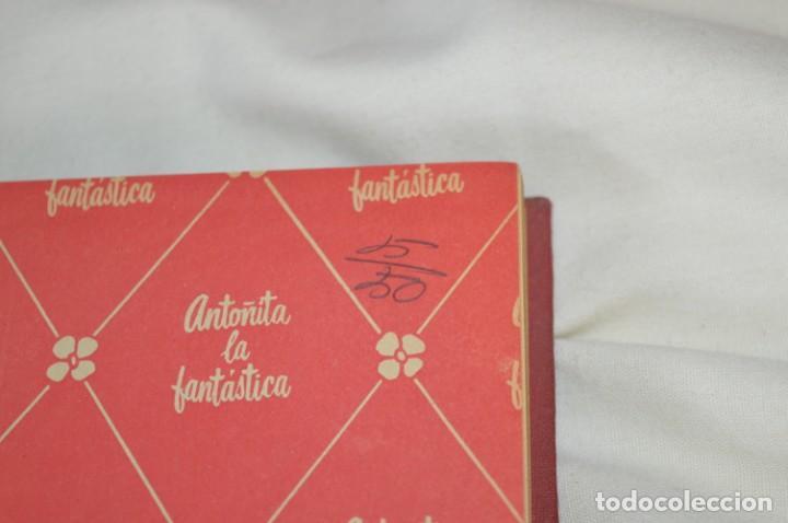 Libros de segunda mano: 1ª Edición 1955, ANTOÑITA la FANTÁSTICA, cumplió diez años / Borita Casas / Dibujos Zaragüeta, GILSA - Foto 9 - 203584845