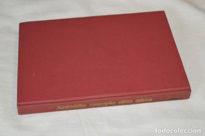 Libros de segunda mano: 1ª Edición 1955, ANTOÑITA la FANTÁSTICA, cumplió diez años / Borita Casas / Dibujos Zaragüeta, GILSA - Foto 10 - 203584845