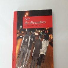 Libros de segunda mano: LIBRO NIT DE DIVENDRES. Lote 288701543
